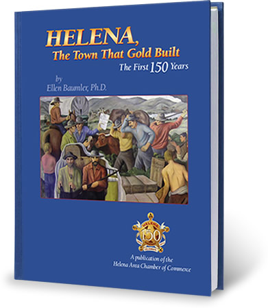 Helena, The Town That Gold Built Book Cover